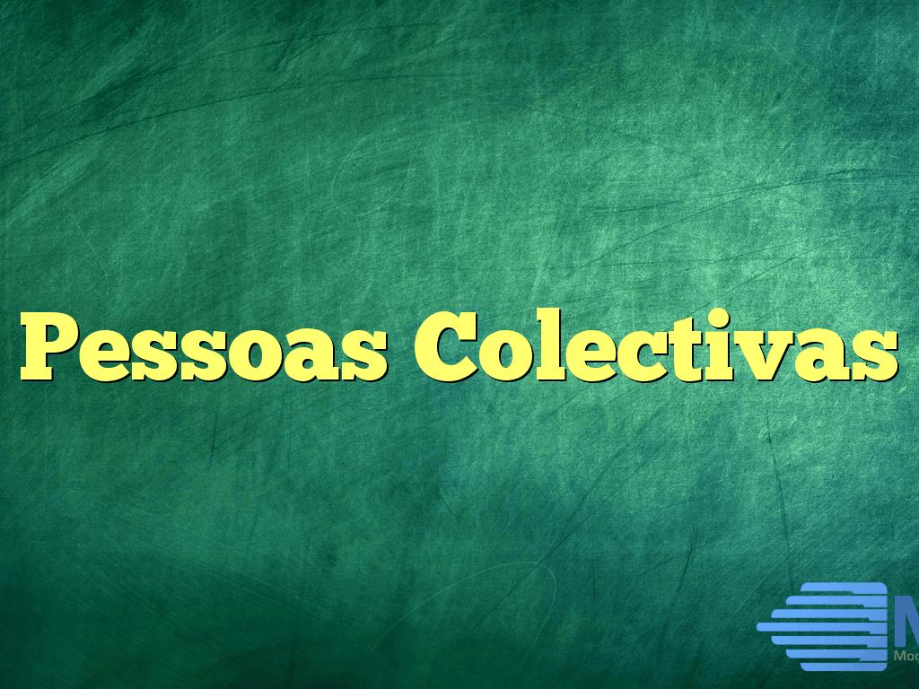 Pessoas Colectivas